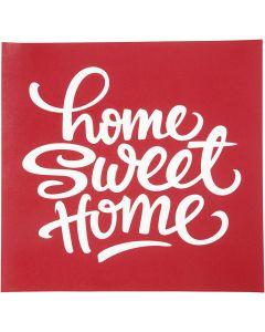 Scheda stencil, home sweet home, 20x22 cm, 1 fgl.